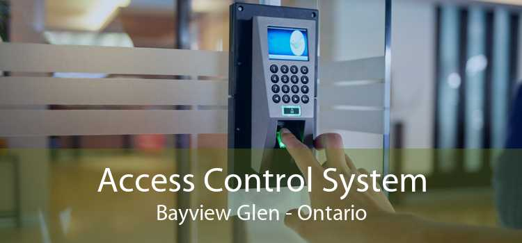 Access Control System Bayview Glen - Ontario