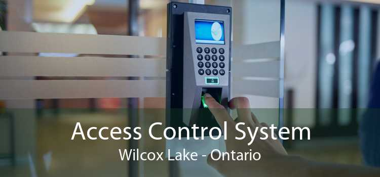 Access Control System Wilcox Lake - Ontario