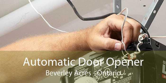 Automatic Door Opener Beverley Acres - Ontario