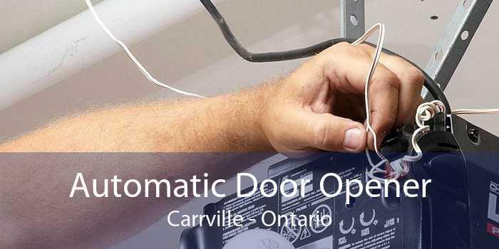 Automatic Door Opener Carrville - Ontario