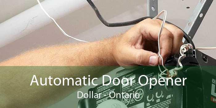 Automatic Door Opener Dollar - Ontario