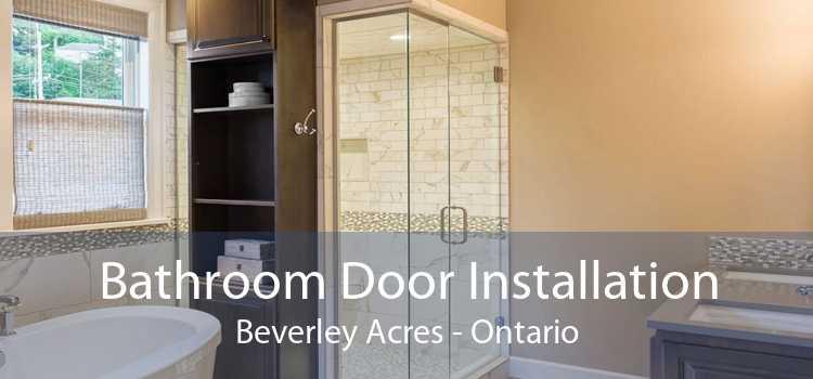 Bathroom Door Installation Beverley Acres - Ontario