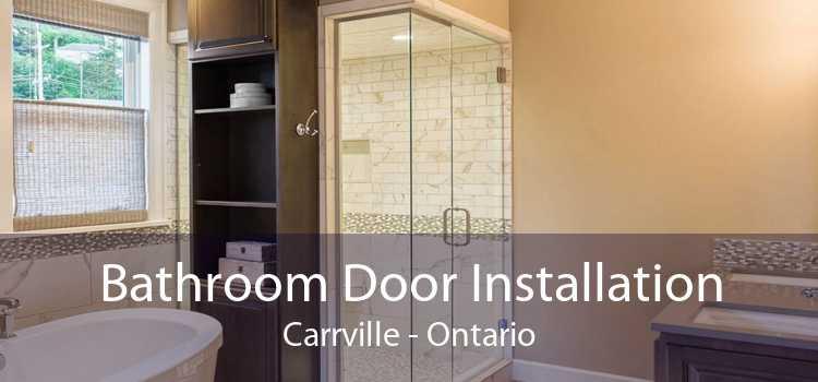 Bathroom Door Installation Carrville - Ontario