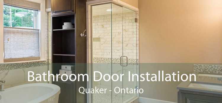 Bathroom Door Installation Quaker - Ontario