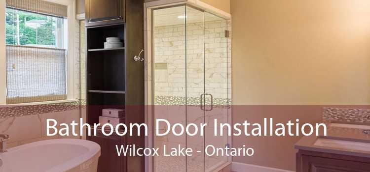 Bathroom Door Installation Wilcox Lake - Ontario