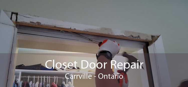 Closet Door Repair Carrville - Ontario