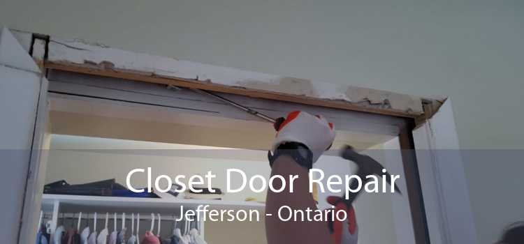 Closet Door Repair Jefferson - Ontario