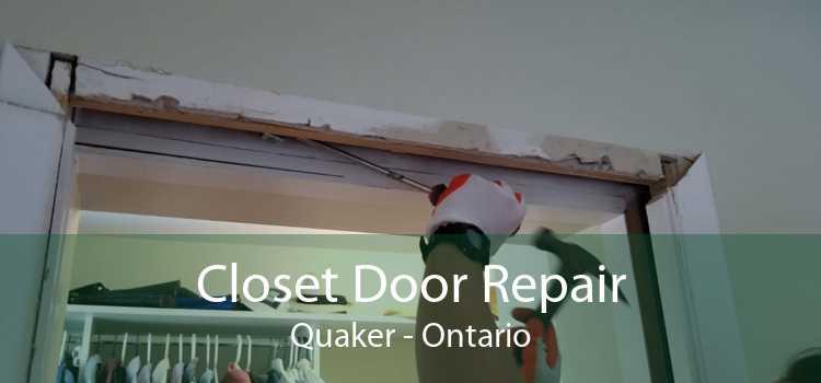 Closet Door Repair Quaker - Ontario