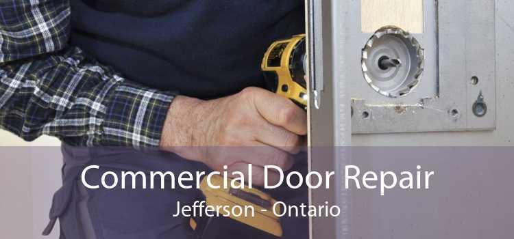 Commercial Door Repair Jefferson - Ontario
