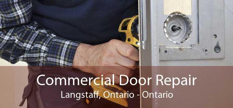 Commercial Door Repair Langstaff, Ontario - Ontario