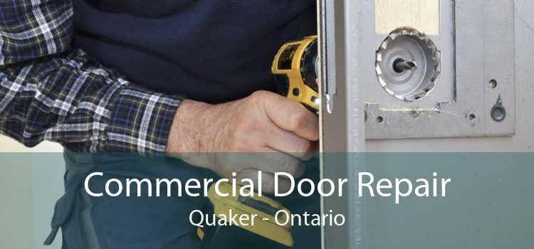 Commercial Door Repair Quaker - Ontario