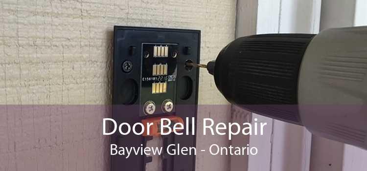Door Bell Repair Bayview Glen - Ontario