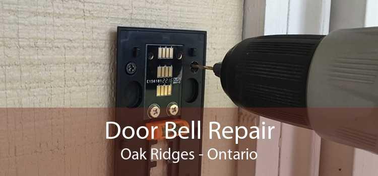 Door Bell Repair Oak Ridges - Ontario