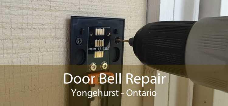 Door Bell Repair Yongehurst - Ontario