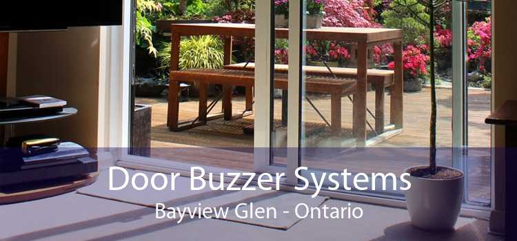 Door Buzzer Systems Bayview Glen - Ontario