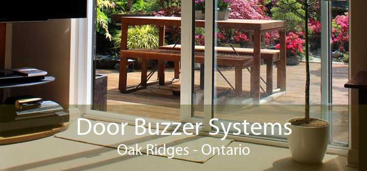 Door Buzzer Systems Oak Ridges - Ontario