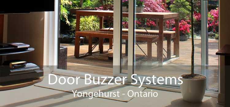 Door Buzzer Systems Yongehurst - Ontario