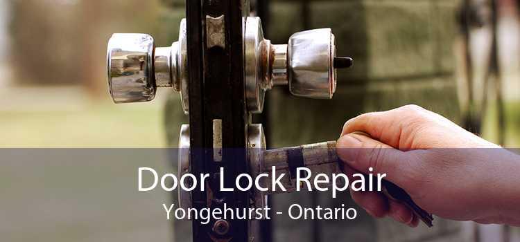 Door Lock Repair Yongehurst - Ontario