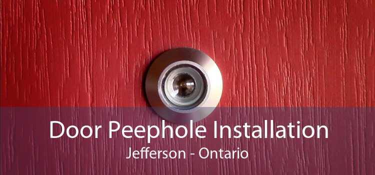 Door Peephole Installation Jefferson - Ontario