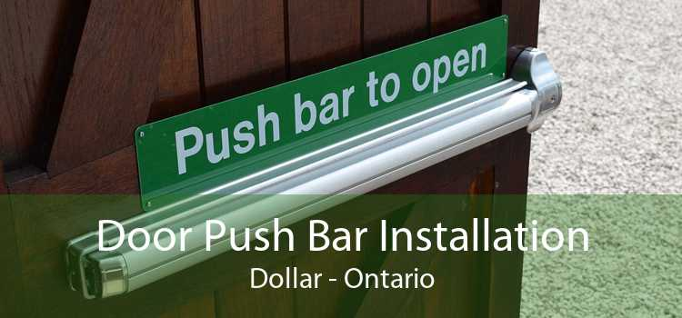 Door Push Bar Installation Dollar - Ontario