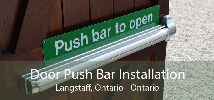 Door Push Bar Installation Langstaff, Ontario - Ontario