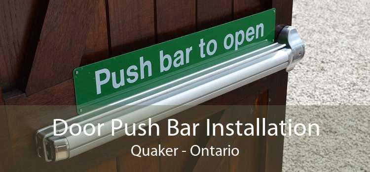 Door Push Bar Installation Quaker - Ontario