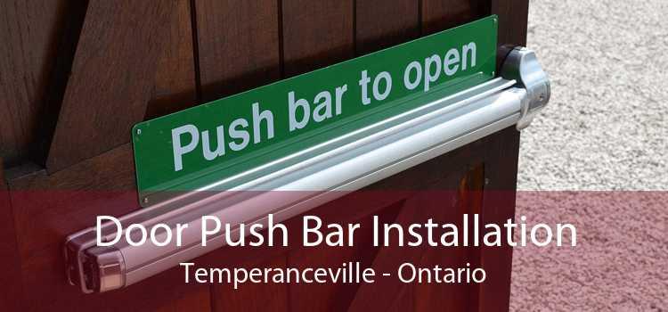 Door Push Bar Installation Temperanceville - Ontario