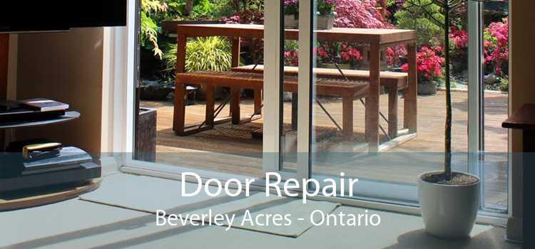 Door Repair Beverley Acres - Ontario