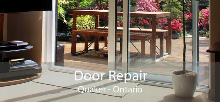 Door Repair Quaker - Ontario