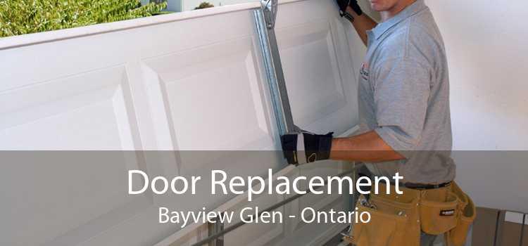 Door Replacement Bayview Glen - Ontario