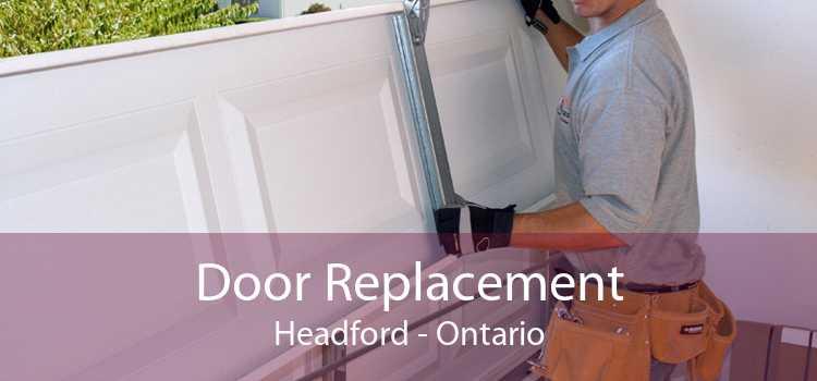 Door Replacement Headford - Ontario