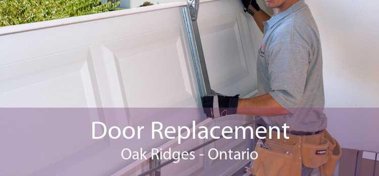 Door Replacement Oak Ridges - Ontario