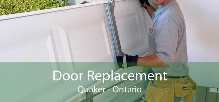 Door Replacement Quaker - Ontario