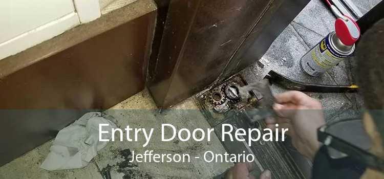 Entry Door Repair Jefferson - Ontario
