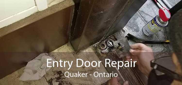 Entry Door Repair Quaker - Ontario