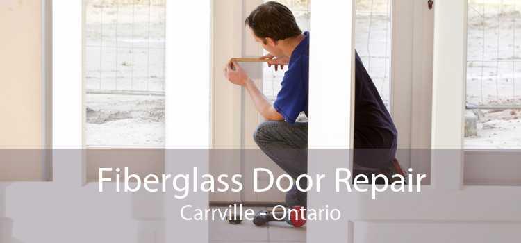 Fiberglass Door Repair Carrville - Ontario