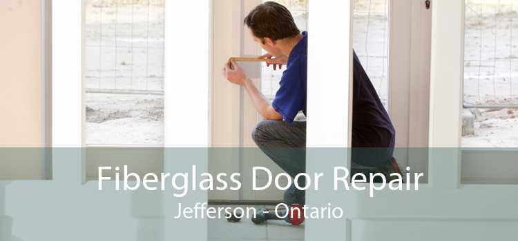 Fiberglass Door Repair Jefferson - Ontario