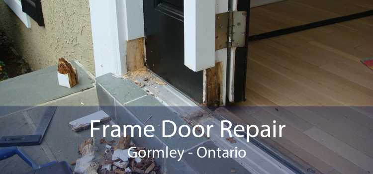 Frame Door Repair Gormley - Ontario