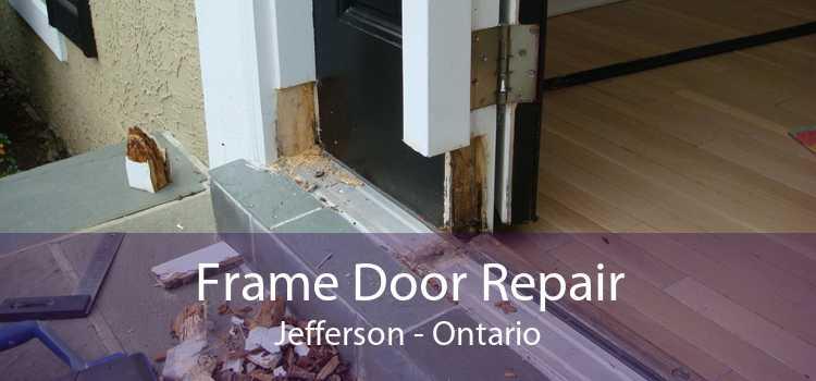 Frame Door Repair Jefferson - Ontario