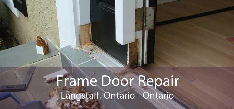 Frame Door Repair Langstaff, Ontario - Ontario
