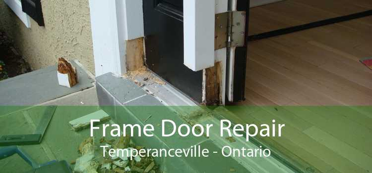 Frame Door Repair Temperanceville - Ontario