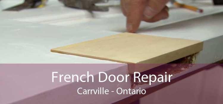 French Door Repair Carrville - Ontario