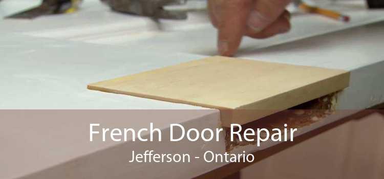French Door Repair Jefferson - Ontario