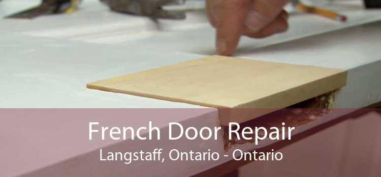 French Door Repair Langstaff, Ontario - Ontario