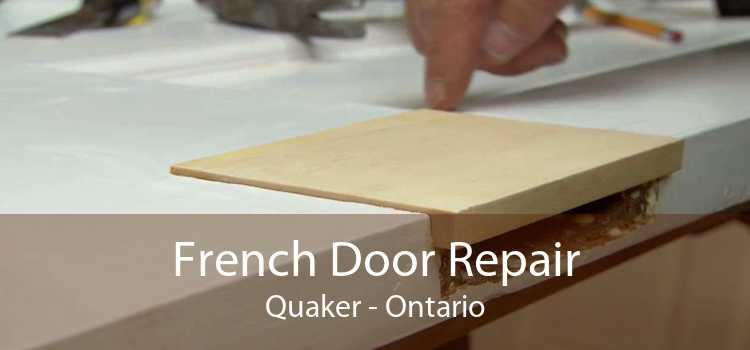 French Door Repair Quaker - Ontario