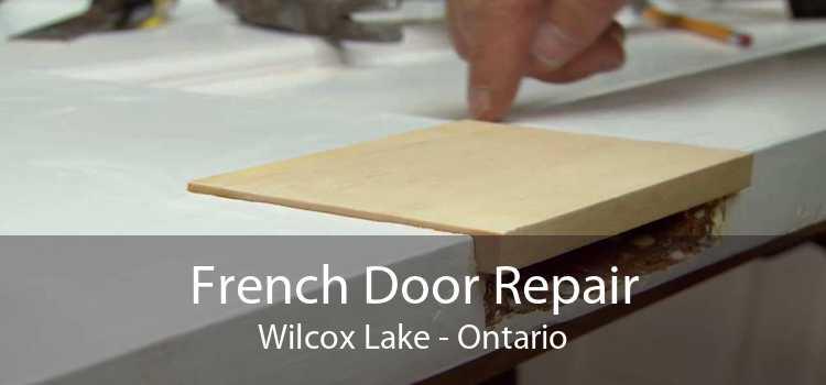 French Door Repair Wilcox Lake - Ontario