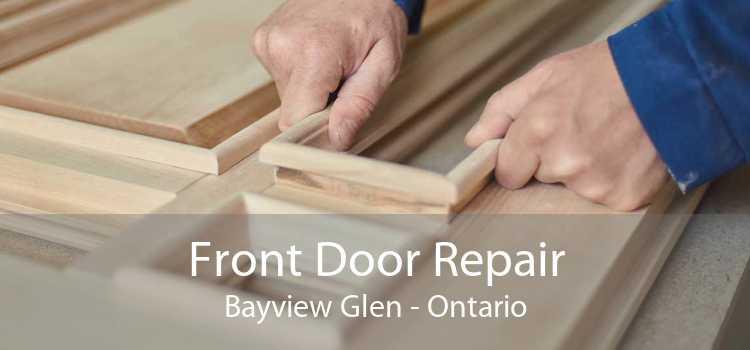 Front Door Repair Bayview Glen - Ontario