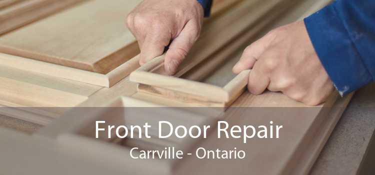 Front Door Repair Carrville - Ontario
