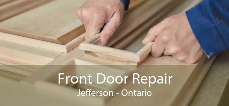 Front Door Repair Jefferson - Ontario