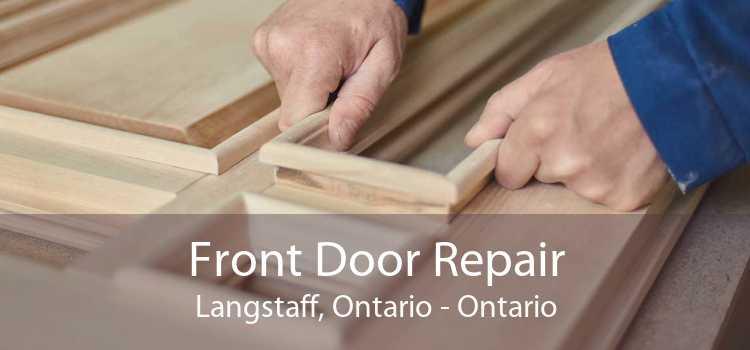 Front Door Repair Langstaff, Ontario - Ontario